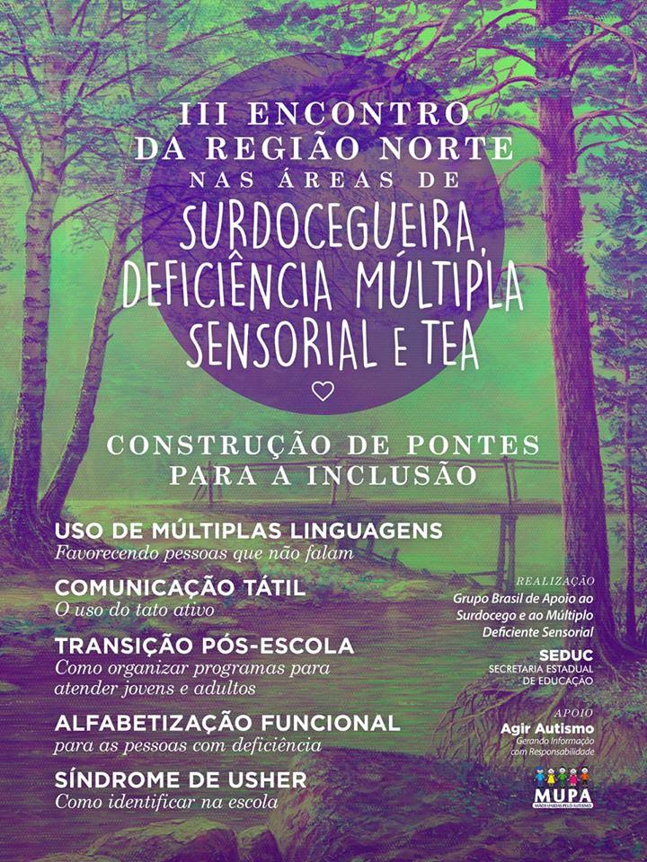 II Encontro da Região Norte nas áreas de Surdocegueira, Deficiência Múltipla Sensorial e Tea. (26, 27 e 28 de Setembro)