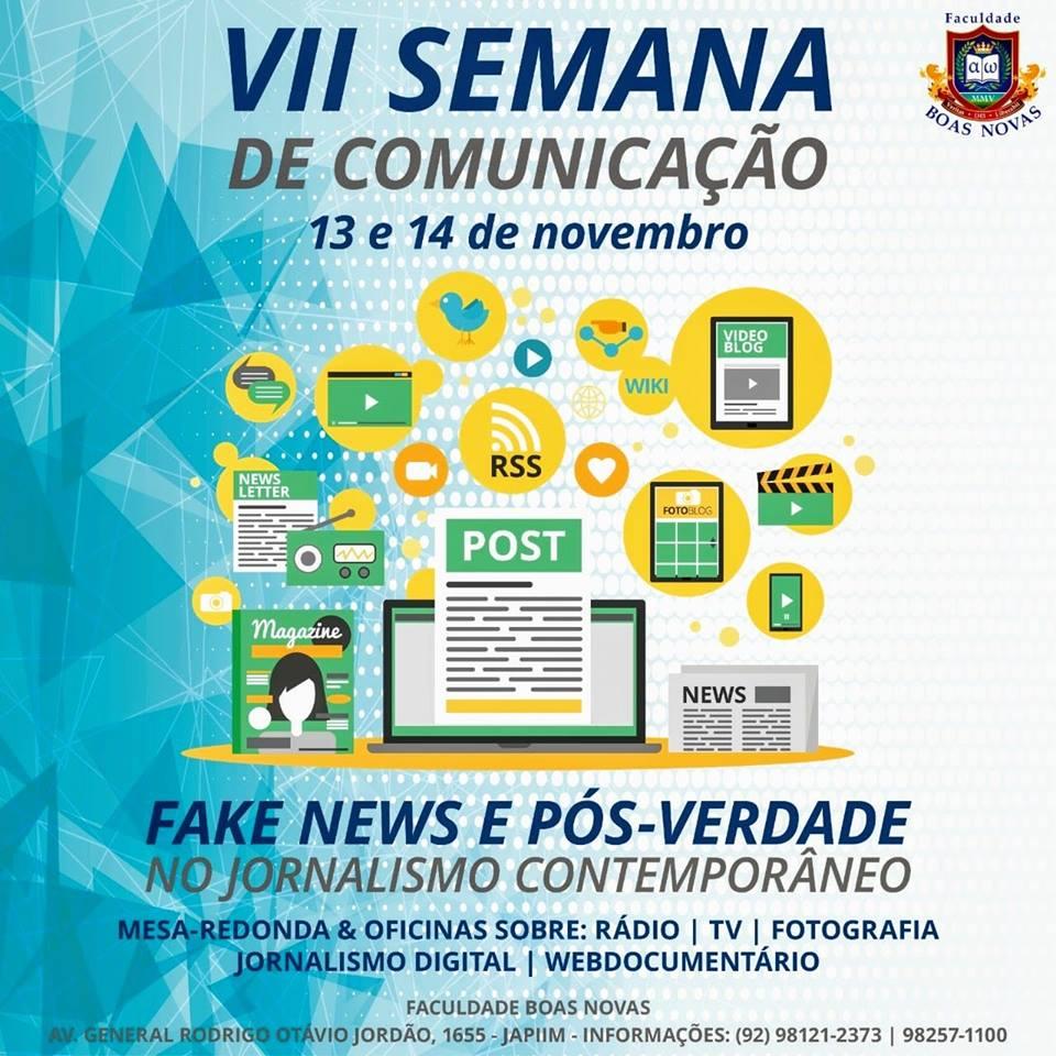 """VII Semana de Comunicação """"Fake News e pós-verdade no jornalismo contemporâneo"""" (13 e 14 de Novembro)"""
