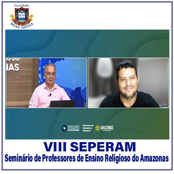 VIII SEPERAM – Seminário de Professores de Ensino Religioso do Amazonas